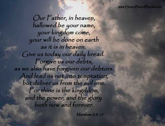 I Love The Way Taught Us To Pray Through This Prayer We Don T Need Be Fancy Or Clever With Our Words Just Come Before
